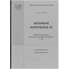 Betonové konstrukce 20 - Zděné konstrukce. Navrhování podle Eurokódu 6 I. díl