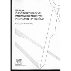 Úprava elektrotechnických zařízení do ztížených provozních prostředí