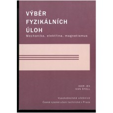 Výběr fyzikálních úloh , mechanika,elektřina , magnetismus