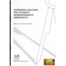 Cvičebnice anatomie pro studenty biomedicínského inženýrství I