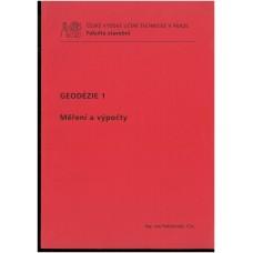 Geodezie 1 - Měření a Výúpčty