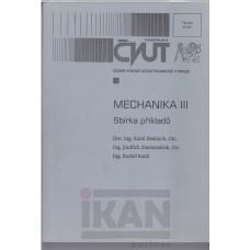 M echanika III Sbírka příkladů