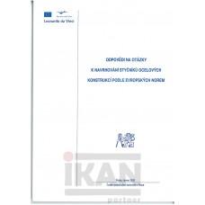 Odpovědi na otázky k navrhování styčníků ocelových konstrukcí podle evropských norem