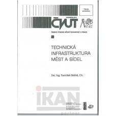 Technická infrastruktura měst a sídel.