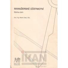 Manažerské účetnictví-sbírka úloh
