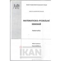 Matematicko-fyzikální seminář. Matematika