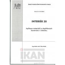 Interiér 20. Aplikace materiálů a doplňkových konstrukcí v interiéru