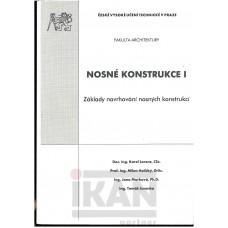 Nosné konstrukce I. Základy navrhování nosných konstrukcí