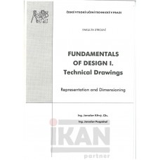 Fundamentals of Design I. Technical Drawings. Representation and Dimensioning