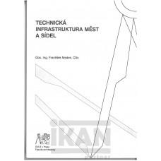 Technická infrastruktura měst a sídel .
