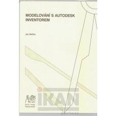 Modelování s Autodesk Inventorem