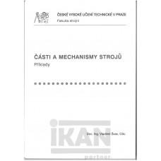 Části a mechanismy strojů. Příklady