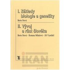 I. Základy biologie a genetiky, II. Vývoj a růst člověka