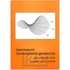 Deskriptivní geometrie pro technické školy vysoké, vyšší a střední