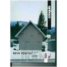 BEVK PEROVIC 2004-2012 CONDITIONALISM ,EL CROQUIS 160: (nové nerozbalené)